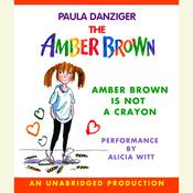 Amber Brown Is Not a Crayon Audiobook, by Paula Danziger