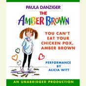 You Cant Eat Your Chicken Pox Amber Brown, by Paula Danziger