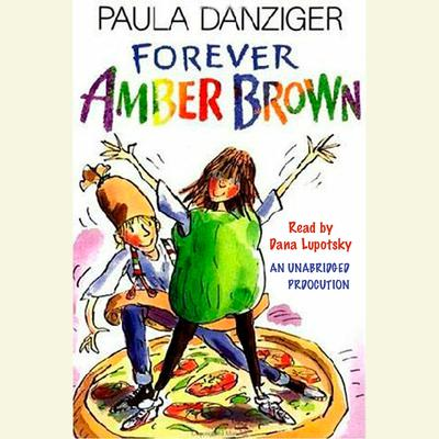 Forever Amber Brown Audiobook, by Paula Danziger