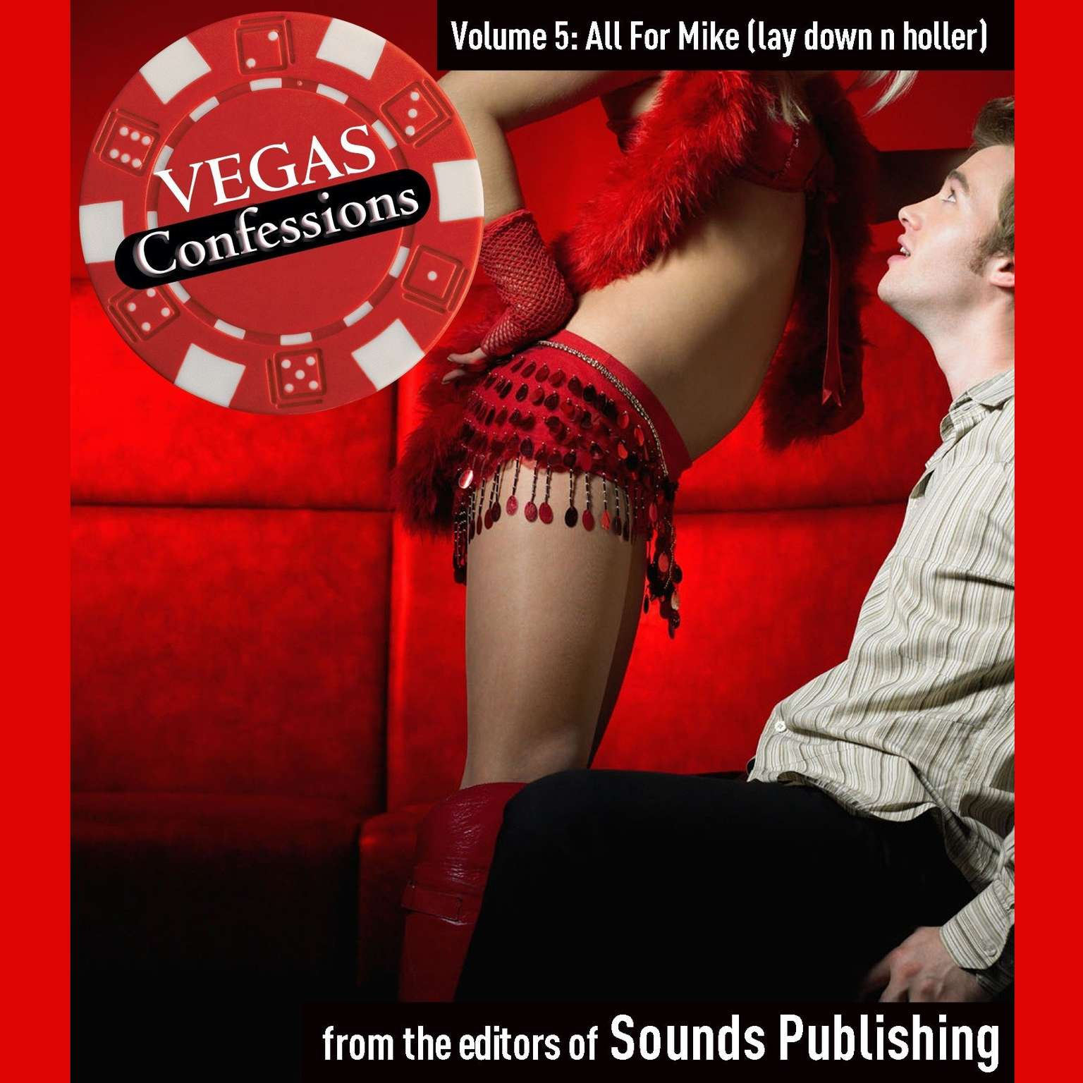 Printable Vegas Confessions 5: All for Mike (lay down n holler) Audiobook Cover Art