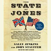 The State of Jones: The Small Southern County that Seceded from the Confederacy, by Sally Jenkins