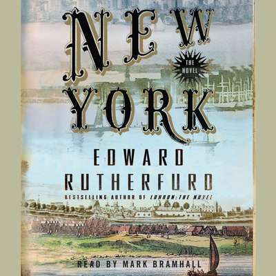 New York: The Novel: The Novel Audiobook, by Edward Rutherfurd