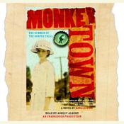 Monkey Town: The Summer of the Scopes Trial, by Ronald Kidd