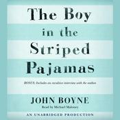 The Boy in the Striped Pajamas, by John Boyne