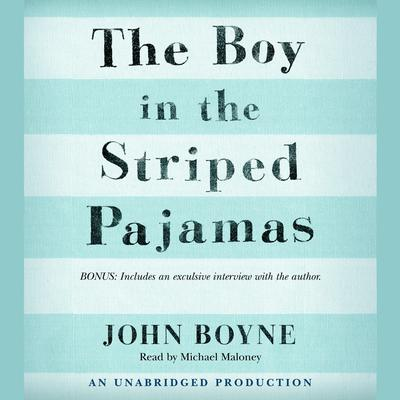 The Boy in the Striped Pajamas Audiobook, by