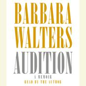 Audition: A Memoir Audiobook, by Barbara Walters