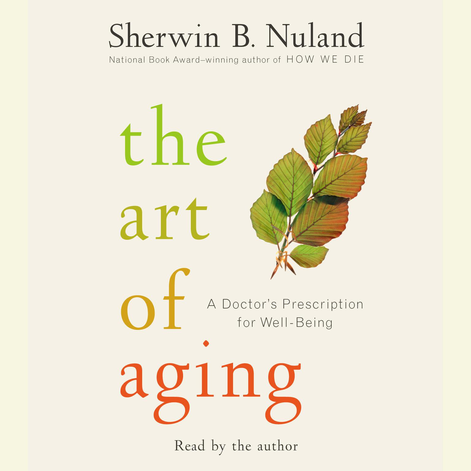 Printable The Art of Aging: A Doctor's Prescription for Well-Being Audiobook Cover Art