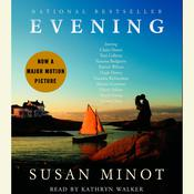 Evening Audiobook, by Susan Minot