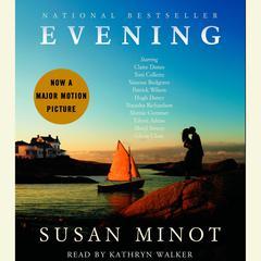 Evening Audiobook, by Susan Minot
