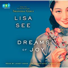 Dreams of Joy: A Novel Audiobook, by Lisa See