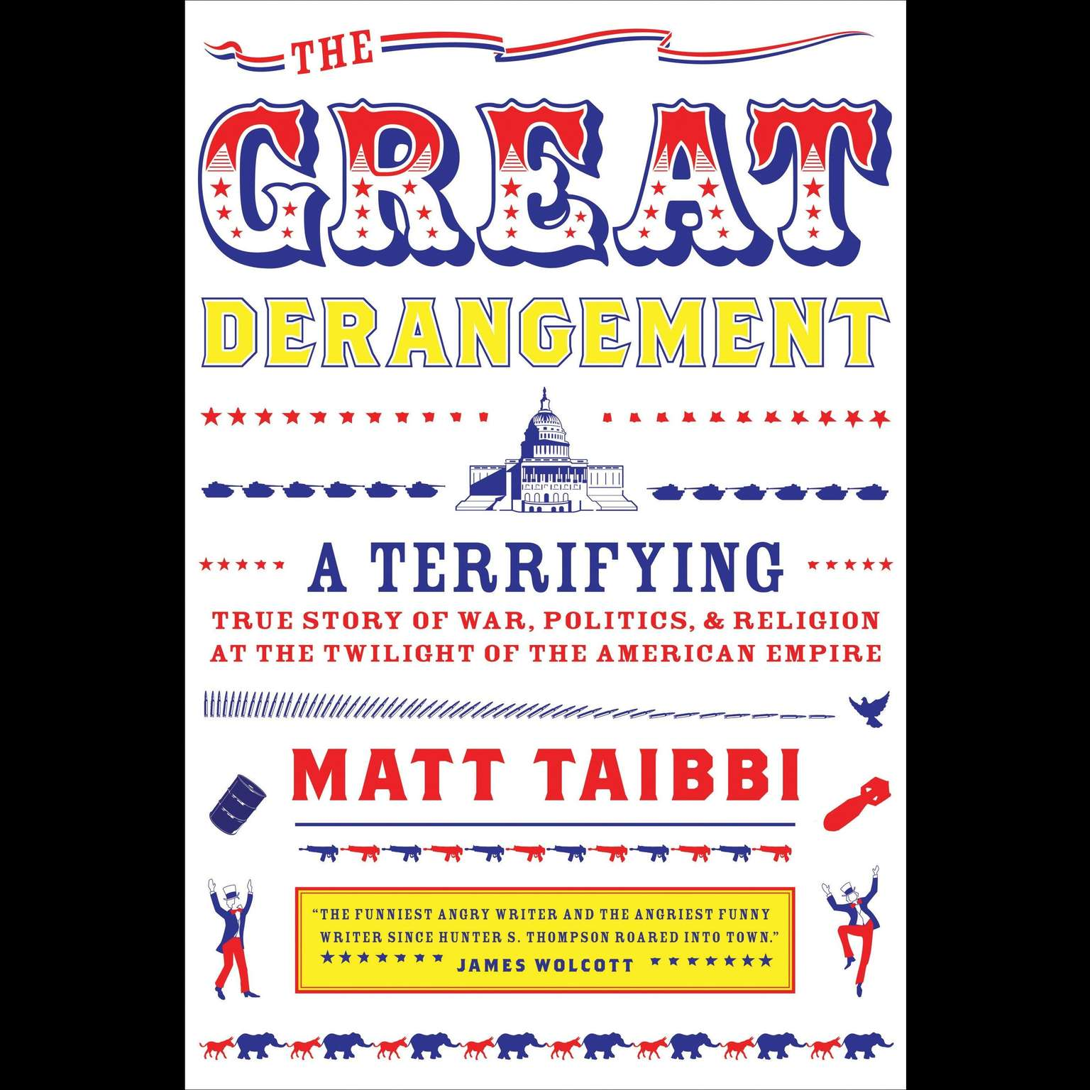 Printable The Great Derangement: A Terrifying True Story of War, Politics, and Religion at the Twilight of the American Empire Audiobook Cover Art
