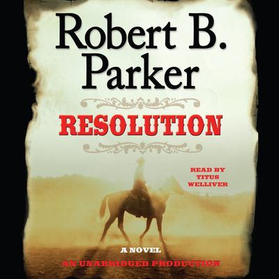 Resolution Audiobook, by Robert B. Parker