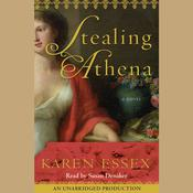 Stealing Athena: A Novel Audiobook, by Karen Essex