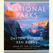 The National Parks: Americas Best Idea Audiobook, by Dayton Duncan, Ken Burns