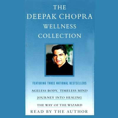 Journey into Healing: Awakening the Wisdom Within You Audiobook, by Deepak Chopra