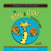 The Gecko and Sticky: The Greatest Power Audiobook, by Wendelin Van Draanen