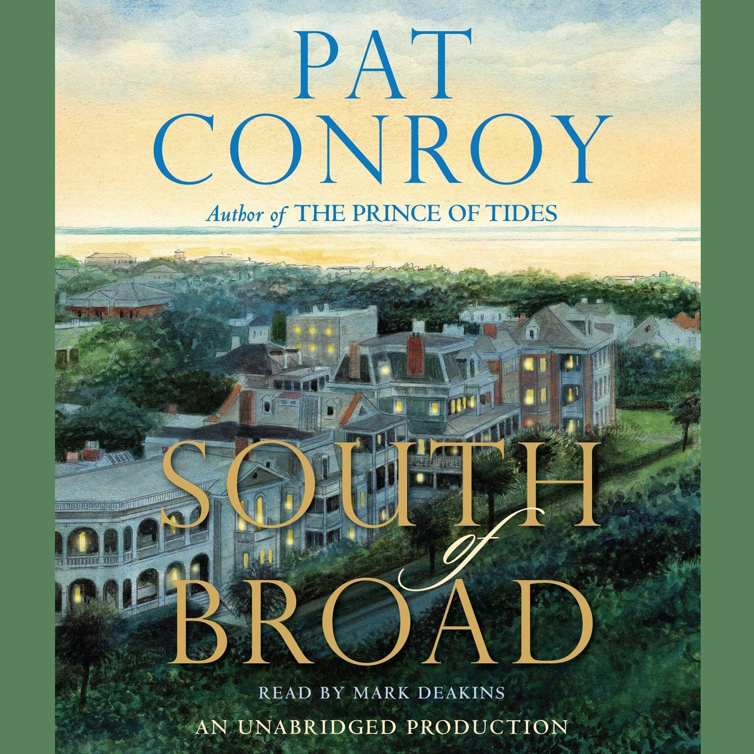 Printable South of Broad: A Novel Audiobook Cover Art