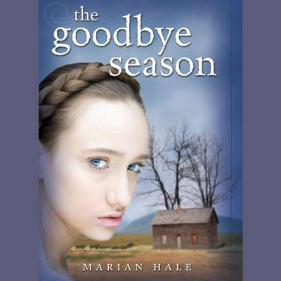 The Goodbye Season Audiobook, by Marian Hale