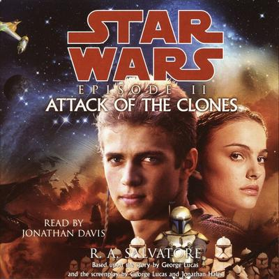 Star Wars: Episode II: Attack of the Clones Audiobook, by R. A. Salvatore