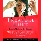 Treasure Hunt: Inside the Mind of the New Consumer Audiobook, by Michael J. Silverstein, John Butman