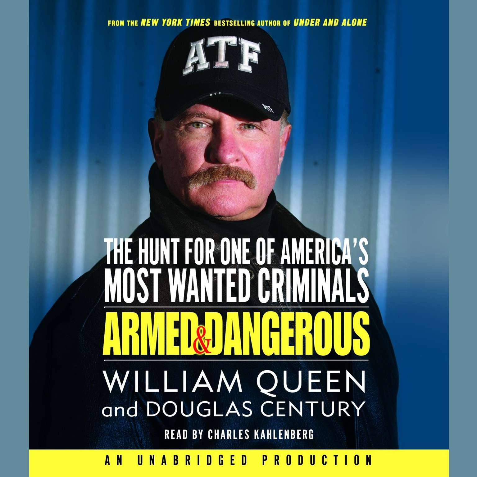 Printable Armed and Dangerous: The Hunt for One of America's Most Wanted Audiobook Cover Art