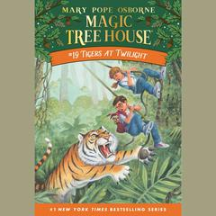 Tigers at Twilight Audiobook, by Mary Pope Osborne
