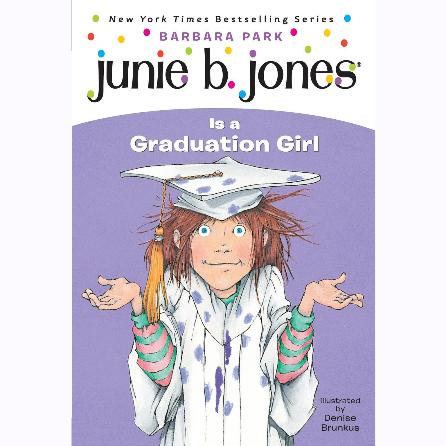 Printable Junie B. Jones #17: Junie B. Jones Is a Graduation Girl: Junie B. Jones #17 Audiobook Cover Art