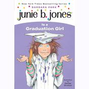 Junie B. Jones Is a Graduation Girl: Junie B. Jones #17, by Barbara Park