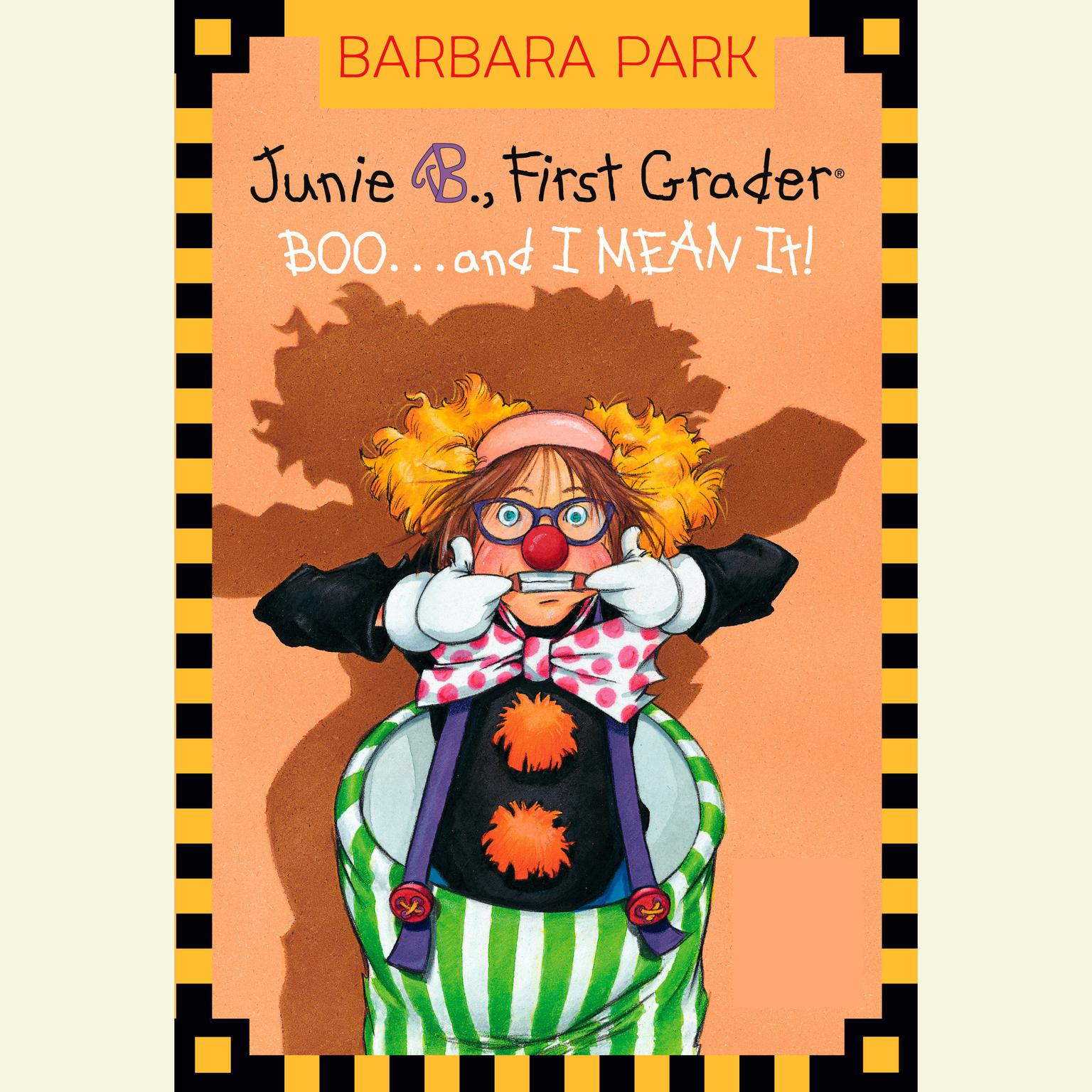 Printable Junie B. Jones #24: BOO...and I MEAN It!: Junie B. Jones #24 Audiobook Cover Art