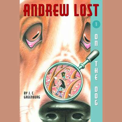 On the Dog: Andrew Lost #1 Audiobook, by