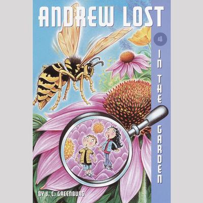 In the Garden: Andrew Lost #4 Audiobook, by