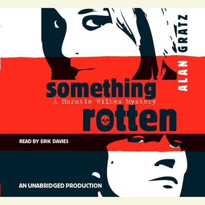 Something Rotten Audiobook, by Alan Gratz