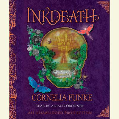 Inkdeath Audiobook, by Cornelia Funke