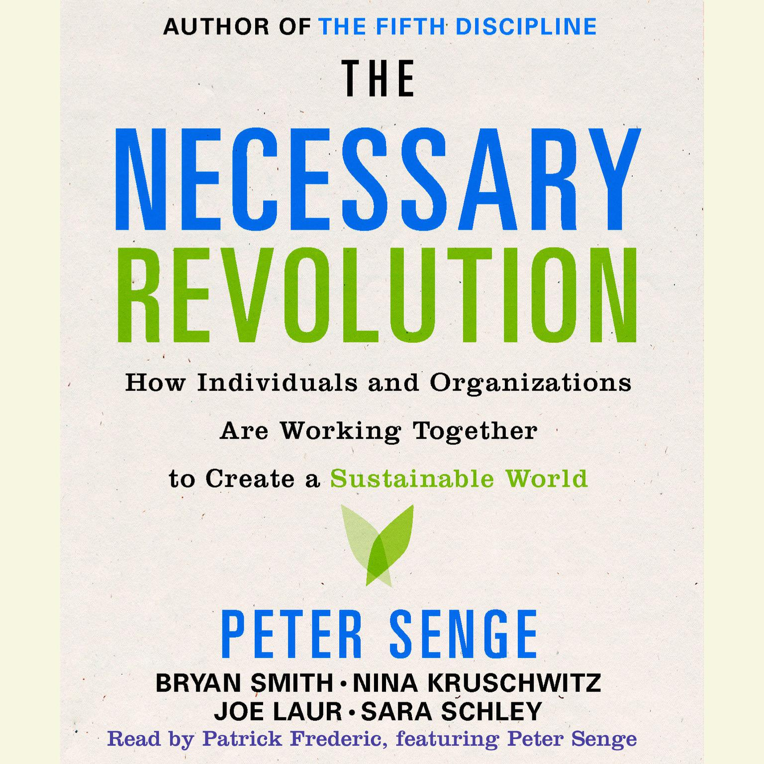 Printable The Necessary Revolution: How Individuals And Organizations Are Working Together to Create a Sustainable World Audiobook Cover Art