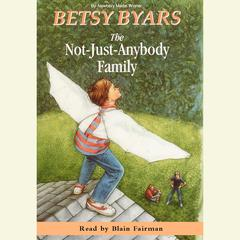The Not-Just-Anybody Family Audiobook, by Betsy Byars