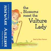The Blossoms Meet the Vulture Lady Audiobook, by Betsy Byars