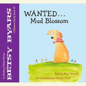 Wanted: Mud Blossom, by Betsy Byars