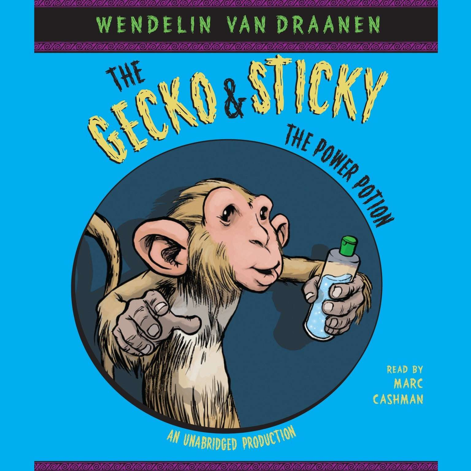 Printable The Gecko and Sticky: The Power Potion Audiobook Cover Art