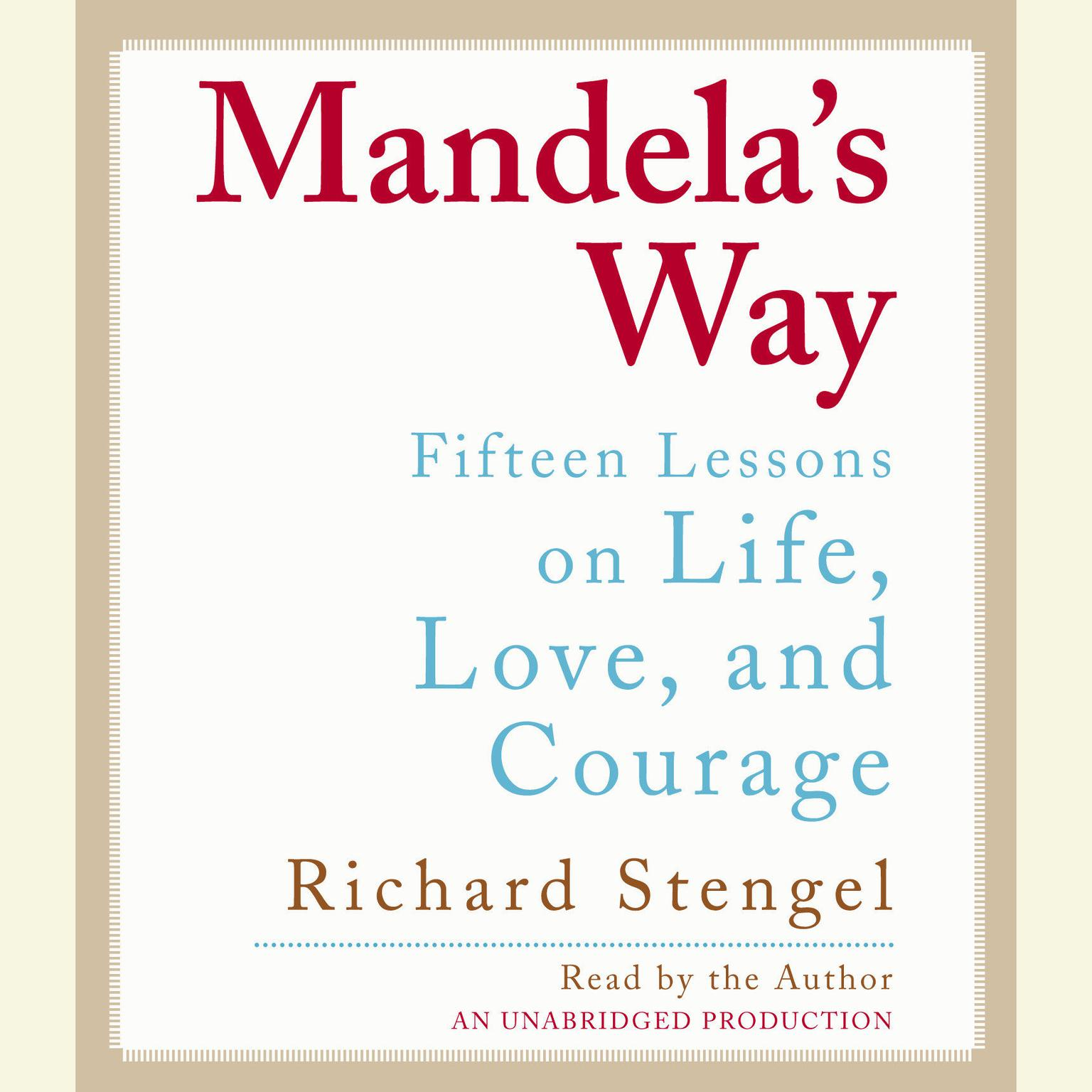 Printable Mandela's Way: Fifteen Lessons on Life, Love, and Courage Audiobook Cover Art