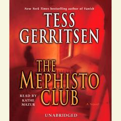 The Mephisto Club: A Rizzoli & Isles Novel Audiobook, by Tess Gerritsen