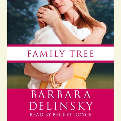 Family Tree Audiobook, by Barbara Delinsky