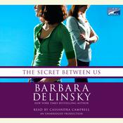 The Secret Between Us Audiobook, by Barbara Delinsky