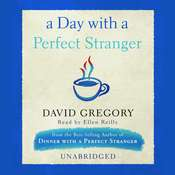 A Day with a Perfect Stranger, by David Gregory