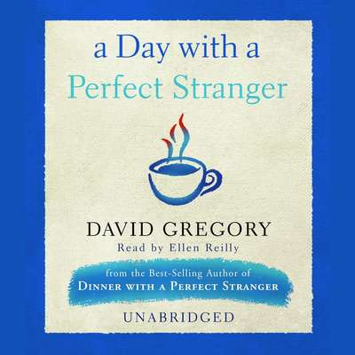 A Day with a Perfect Stranger Audiobook, by David Gregory