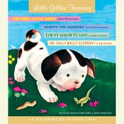Little Golden Treasury: Scuffy the Tugboat, The Poky Little Puppy, Tawny Scrawny Lion, The Saggy Baggy Elephant, by Gertrude Crampton, Janette Sebring Lowrey, Kathryn Jackson