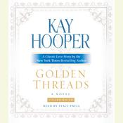 Golden Threads Audiobook, by Kay Hooper