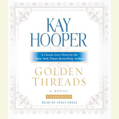 Golden Threads Audiobook, by Kay Hooper