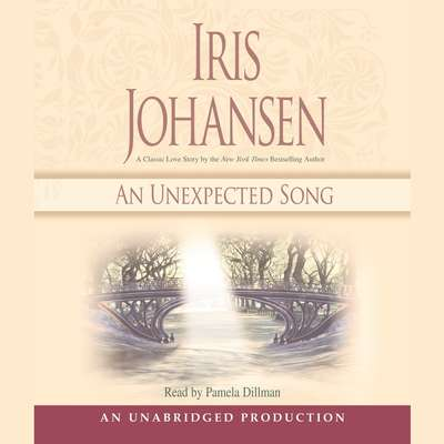 An Unexpected Song Audiobook, by Iris Johansen