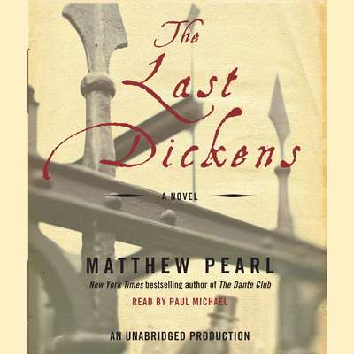 The Last Dickens: A Novel Audiobook, by Matthew Pearl