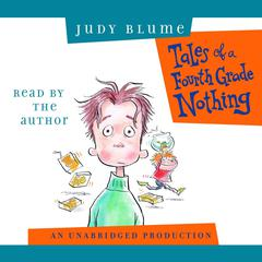 Tales of a Fourth Grade Nothing Audiobook, by Judy Blume
